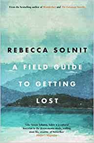 rebecca solnit a field guide to getting lost pdf